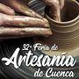 32ª Feria de Artesanía de Cuenca