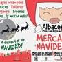 Mercado de Navidad y Reyes Albacete 2017