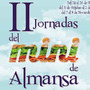 II Jornadas Mini Almansa 2014