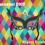 Carnaval de Miguel Esteban