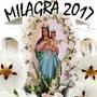 Romería La Milagra 2017 Fiesta de Interés Turístico Regional