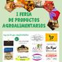 I FERIA DE PRODUCTOS AGROALIMENTARIOS