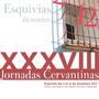 XXXVIII Jornadas Cervantinas de Esquivias. Fiesta de Interés Turístico Regional.