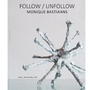 Follow/Unfollow - Monique Bastiaans