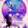 VII Edición Nocturna San Miguel