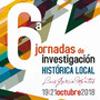Sextas Jornadas de investigación histórica local