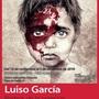 """Exposición """"Rostros de la opresión"""" Luiso García."""