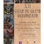 XII Ciclo de Canto Gregoriano