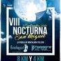VIII Nocturna San Miguel