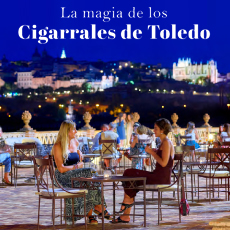 La magia de los Cigarrales de Toledo